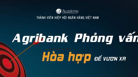 Agribank Phỏng vấn 2019